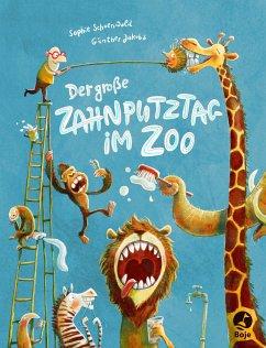 Der große Zahnputztag im Zoo - Schoenwald, Sophie