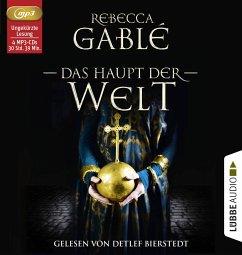 Das Haupt der Welt / Otto der Große Bd.1 (4 Audio-CDs, MP3 Format) - Gablé, Rebecca