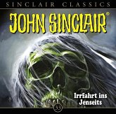 Irrfahrt ins Jenseits / John Sinclair Classics Bd.33 (1 Audio-CD)
