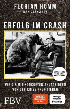 Erfolg im Crash - Homm, Florian;Ganschow, Jannis
