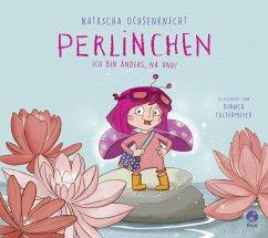 Ich bin anders, na und! / Perlinchen Bd.1 - Ochsenknecht, Natascha