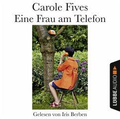Eine Frau am Telefon, 2 Audio-CDs - Fives, Carole