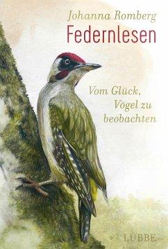 Federnlesen - Romberg, Johanna