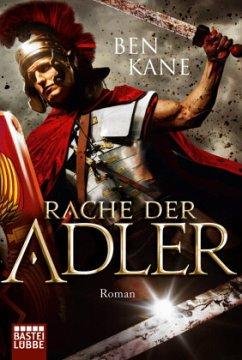 Rache der Adler / Varusschlacht Bd.2 - Kane, Ben