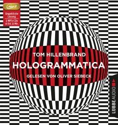 Hologrammatica, 3 MP3-CDs - Hillenbrand, Tom