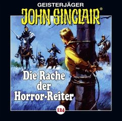 Die Rache der Horror-Reiter / Geisterjäger John Sinclair Bd.124 (1 Audio-CD)