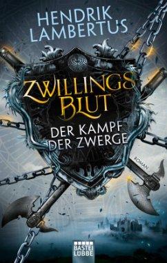 Der Kampf der Zwerge / Zwillingsblut Bd.1 - Lambertus, Hendrik