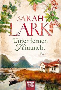 Unter fernen Himmeln - Lark, Sarah