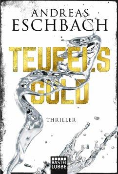 Teufelsgold - Eschbach, Andreas
