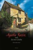 Agatha Raisin und die tote Geliebte / Agatha Raisin Bd.11
