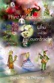 Prinz Wunderlich, der Uhu und der Feuerdrache