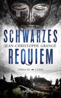 Schwarzes Requiem - Grangé, Jean-Christophe