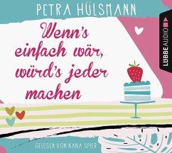 Wenn's einfach wär, würd's jeder machen / Hamburg-Reihe Bd.5 (6 Audio-CDs) - Hülsmann, Petra
