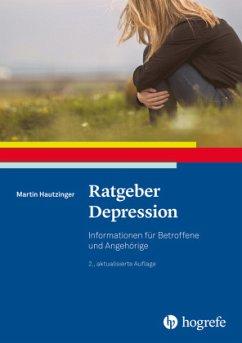 Ratgeber Depression - Hautzinger, Martin