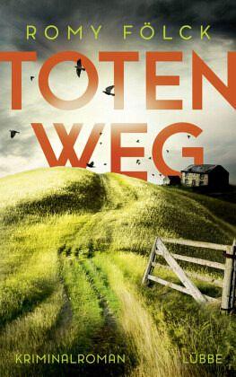 Totenweg / Frida Paulsen und Bjarne Haverkorn Bd.1 - Fölck, Romy
