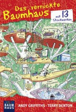 Das verrückte Baumhaus 01 - mit 13 Stockwerken - Griffiths, Andy