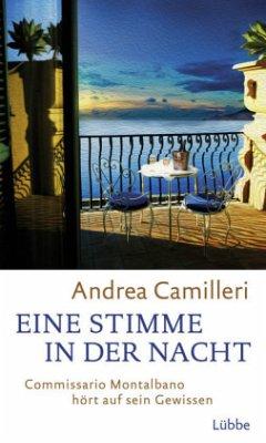 Eine Stimme in der Nacht / Commissario Montalbano Bd.20 - Camilleri, Andrea