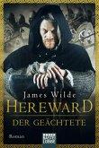 Hereward der Geächtete / Hereward Bd.1