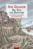Die Tote von Deptford / Ein Fall für Lizzie Martin und Benjamin Ross Bd.6