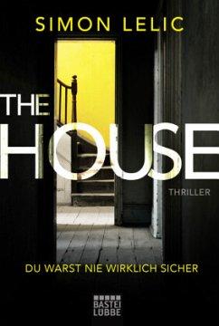 The House - Du warst nie wirklich sicher - Lelic, Simon