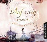 Auf ewig mein / Time School Bd.2 (6 Audio-CDs)