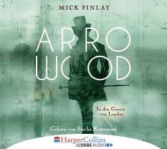 In den Gassen von London / Arrowood Bd.1 (6 Audio-CDs) - Finlay, Mick