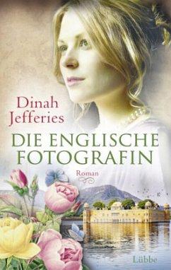 Die englische Fotografin - Jefferies, Dinah