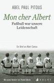 Mon cher Albert. Fußball war unsere Leidenschaft