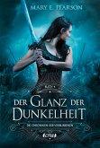 Der Glanz der Dunkelheit / Die Chroniken der Verbliebenen Bd.4