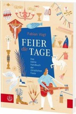 FEIER die TAGE - Vogt, Fabian