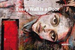 Every Wall is a Door - Felix, Jean-Marc; Laux, Regula