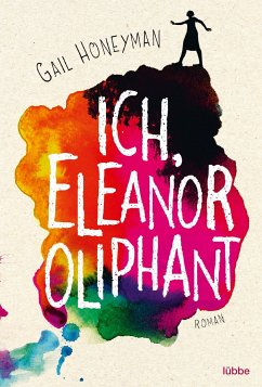 Ich, Eleanor Oliphant - Honeyman, Gail