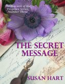 The Secret Message - The Warmth of the Fireplace Series, Number Three (eBook, ePUB)