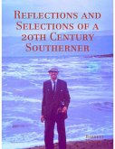 Reflections and Selections of a 20th Century Southerner (eBook, ePUB)