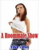 Erotica: A Roommate Show (eBook, ePUB)