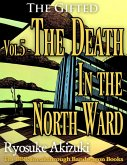 The Gifted Vol.5 - The Death In the North Ward (eBook, ePUB)