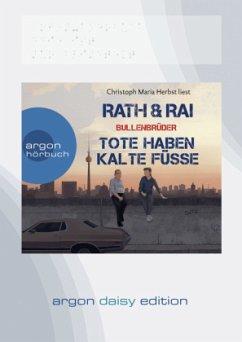 Tote haben kalte Füße / Bullenbrüder Bd.2 (1 MP3-CD) (DAISY Edition) - Rath, Hans; Rai, Edgar