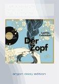 Der Zopf, 1 MP3-CD (DAISY Edition)