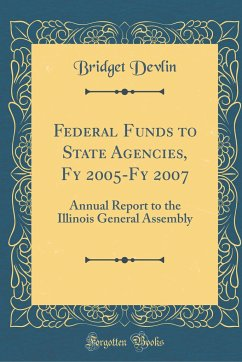 Federal Funds to State Agencies, Fy 2005-Fy 2007