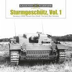Sturmgeschütz: Germany's WWII Assault Gun (Stug), Vol.1: The Early War Versions