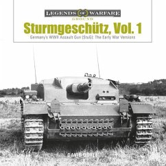 Sturmgeschütz: Germany's WWII Assault Gun (Stug), Vol.1: The Early War Versions - Doyle, David