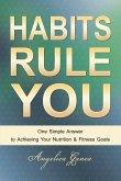 HABITS RULE YOU