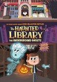 The Underground Ghosts: Super Special