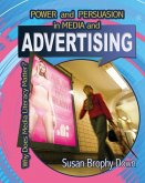 Power and Persuasion in Media and Advertising