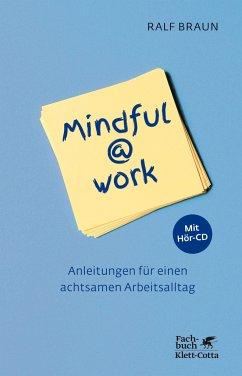 Mindful@work - Braun, Ralf
