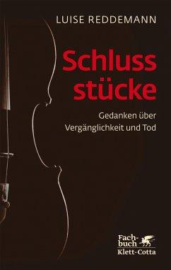Schlussstücke - Reddemann, Luise