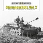 Sturmgeschütz: Germany's WWII Assault Gun (Stug), Vol.2: The Late War Versions