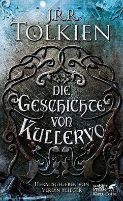 Die Geschichte von Kullervo - Tolkien, John R. R.