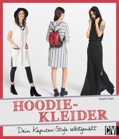 Jetzt näh ich Hoodie-Kleider!