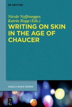Writing on Skin in the Age of Chaucer